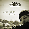 Everybody But Me