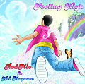 Feeling High (Feat. NeL Magnum) (Prod. By TrakZilla)