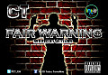 C.T - Fair Warning (Mixed By Jaylush)