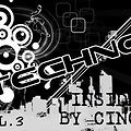 Techno Inside by Cino Vol.3 (2013) (Some of the best Tech-House & Techno)