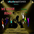 DELEGATES SOUNDS PRESENTS - WE CRUSH ROAD MIXTAPE - MIXED BY DJ STARBOII