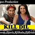 Exclusive Title Kill Dil Remix Mudgee Production