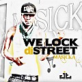 Masicka  - We Lock The Streets - Jazzy T Entertainment Group