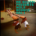 Mr. Digital - NOLA Bounce Vol.1 Twerk Mixtape