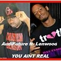 You Aint Real Final Mix