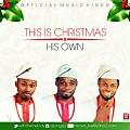 This is Christmas ~ His Own