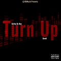Gulley Da Boy Ft. Gondi - Turn Up