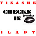 Tinashe - Checks In (remix) ft. 1Lady