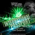 NIGERIA INDEPENDENCE -VOL 4 BY UNDISPUTED DJSTUPID 2016 INTERNATIONAL PASSPORT @WWW.DJSTUPID.ME