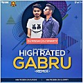 High Rated Gabru (Remix) - DJ Risshi & DJ Smarty