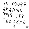 DRAKE  -  Legend  (If You're Reading This It's Too Late)