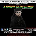 A Tribute to Edi Fitzroy on The Black and White Radio Show - Live Radio Show Vol. 20 (3-26-17)