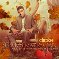 Drake - Septembers Very Own