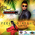 K CONEIL FT. LADY SAW - FEEL SO RIGHT DJ EZEE REMIX MIX {No Long Talking } master mix