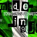 Made In Nigeria ft Naeto C