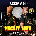 NIGHT LIFE (Feat.JAH MASON)