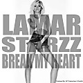 Lamar Starzz - Break My Heart (Prod. 247 Productionz & Soulful)