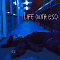 Life With Eso (feat. Tony Rose) [Prod. by YoungFrenchy 808]
