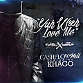 CashFlow Neil Ft Khago - Yuh Wah Love Me (Edit)