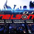 Dancing All Night Mix Party By Dj Nelson Producer