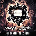 W & W Ft.Headhunterz - We Control The Sound