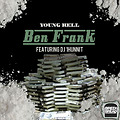 Young Rell - Ben Frank feat. DJ 1Hunnit (Produced by Vybe Beatz)