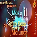 Spiro kaze_Make it Someday ft Motunez