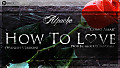 Alpache - How To Love (Como Amar) (Spanish version) (Prod. By Glock El Fantasma)