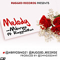 Mbryo Melody ft Ruggedman