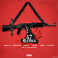 Anuel AA Ft. Nengo Flow  Farruko  Bad Bunny  Darell y Casper Magico - 47 (Official Remix)