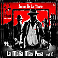 Sionel El De La Melodia - Accion De La Movie - La Mafia Mas Pesa vol. 2