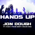 Hands Up ft Dmac, Young Mezzy, Dillon Chea [Prod By Dillon Chea]
