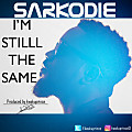 Sarkodie -  I'm still the same [Produced by kwakuprince]