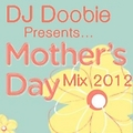 Doobies Joint Mothers Day Mix