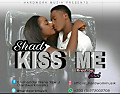 Kiss me-(prod. by shad) - Shad