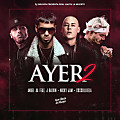 Anuel AA Ft J Balvin, Nicky Jam Y Cosculluela - Ayer 2