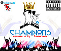 Champions_ [Dirty]_ [Produced_by_kwakuprince]