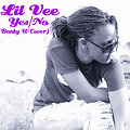Lil Vee - Yes No (Banky W Cover)