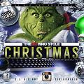 THE DJ WHO STOLE CHRISTMAS VOL1