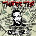 Odb, Ciara & Quickie Mart- Ass! I Got your money (Marcus J Twerk Edit