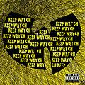 Keep Watch {No Hook} feat Method Man, Inspectah Deck, Cappadonna & GZA