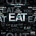 Eat Remix (Dirty) ft Tyga, YG and Lloyd Prod by Ty Dolla $ign/The Audibles)