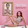 Vybz Kartel - Bay Bay (Ft. Mon Cherie) [Raw]