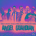 Cirilo & Pacho Ft. Kendo Kaponi, Angel & Khriz Y King Mora - Angel Guardian (Prod. By Valdo)