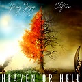 HEAVEN OR HELL FT. YUNG JIGG