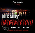 Mikelilly ft K01, Razor B - Me & you