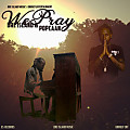 DRE ISLAND FT POPCAAN - WE PRAY - DRE ISLAND MUSIC _ UNRULY ENT