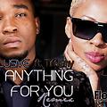 Anything For You (Remix) (RadioEdit)