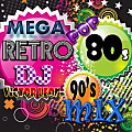 Mega Retro Pop 80's & 90's Mix Demo