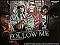 Follow Me (Prod . By Hebreo)